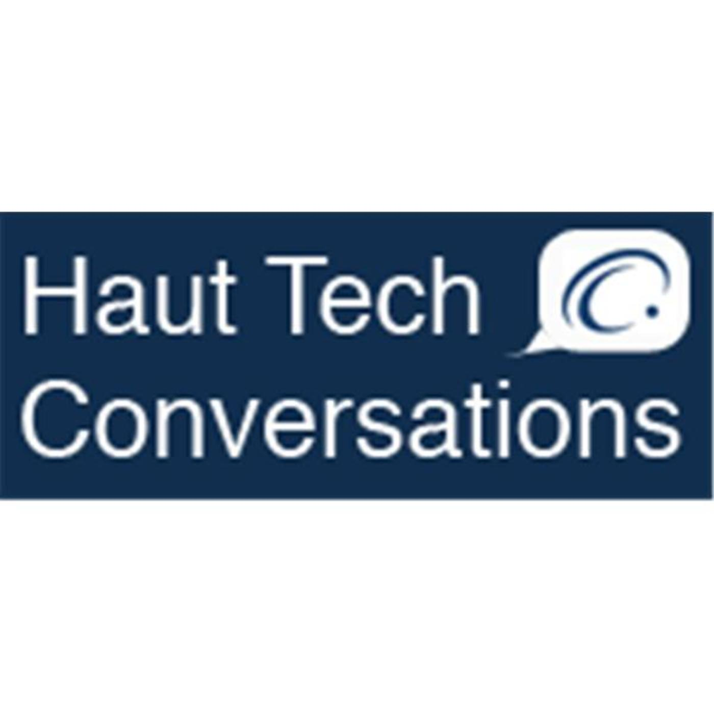 Haut Tech Conversations
