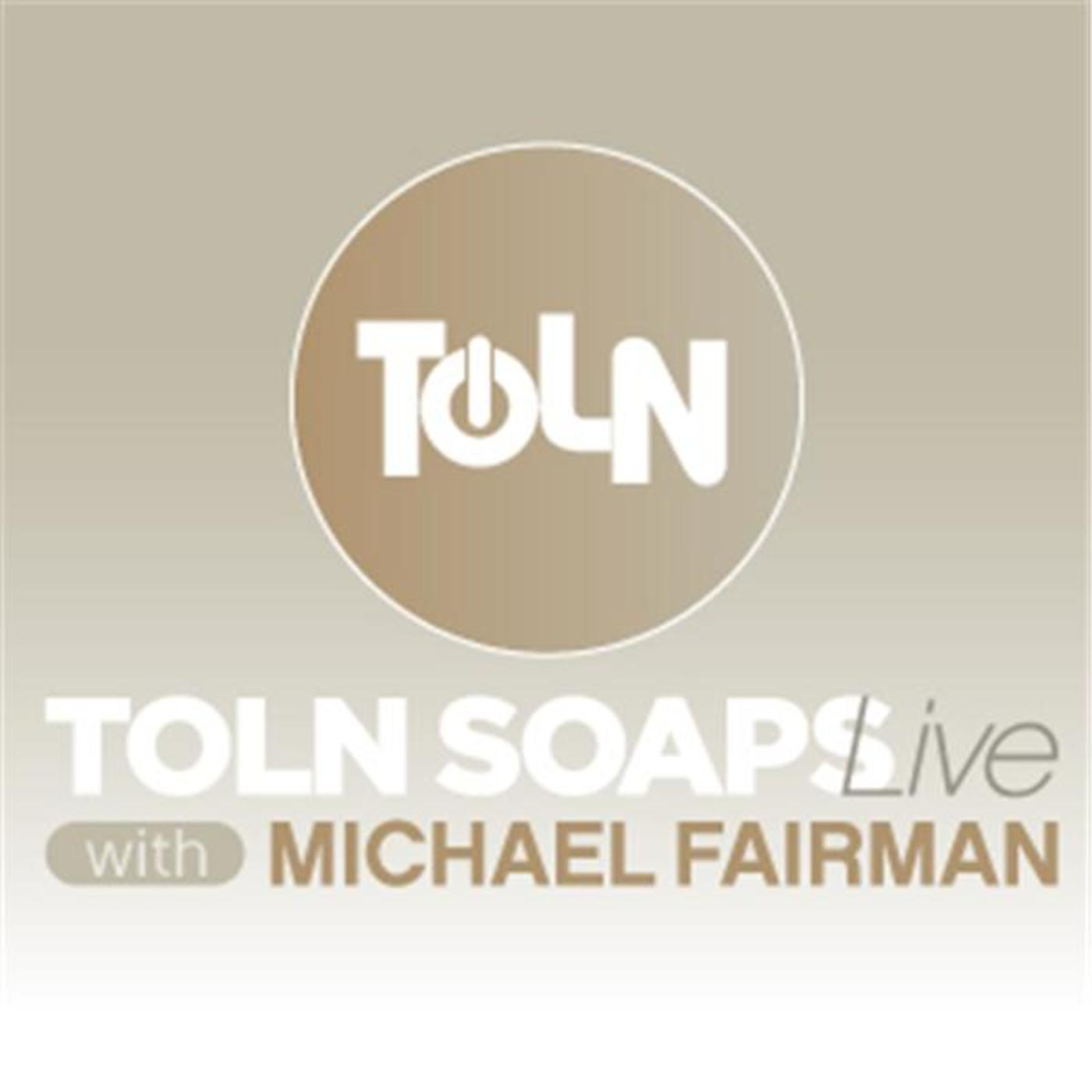 TOLN Soaps Live with Michael Fairman
