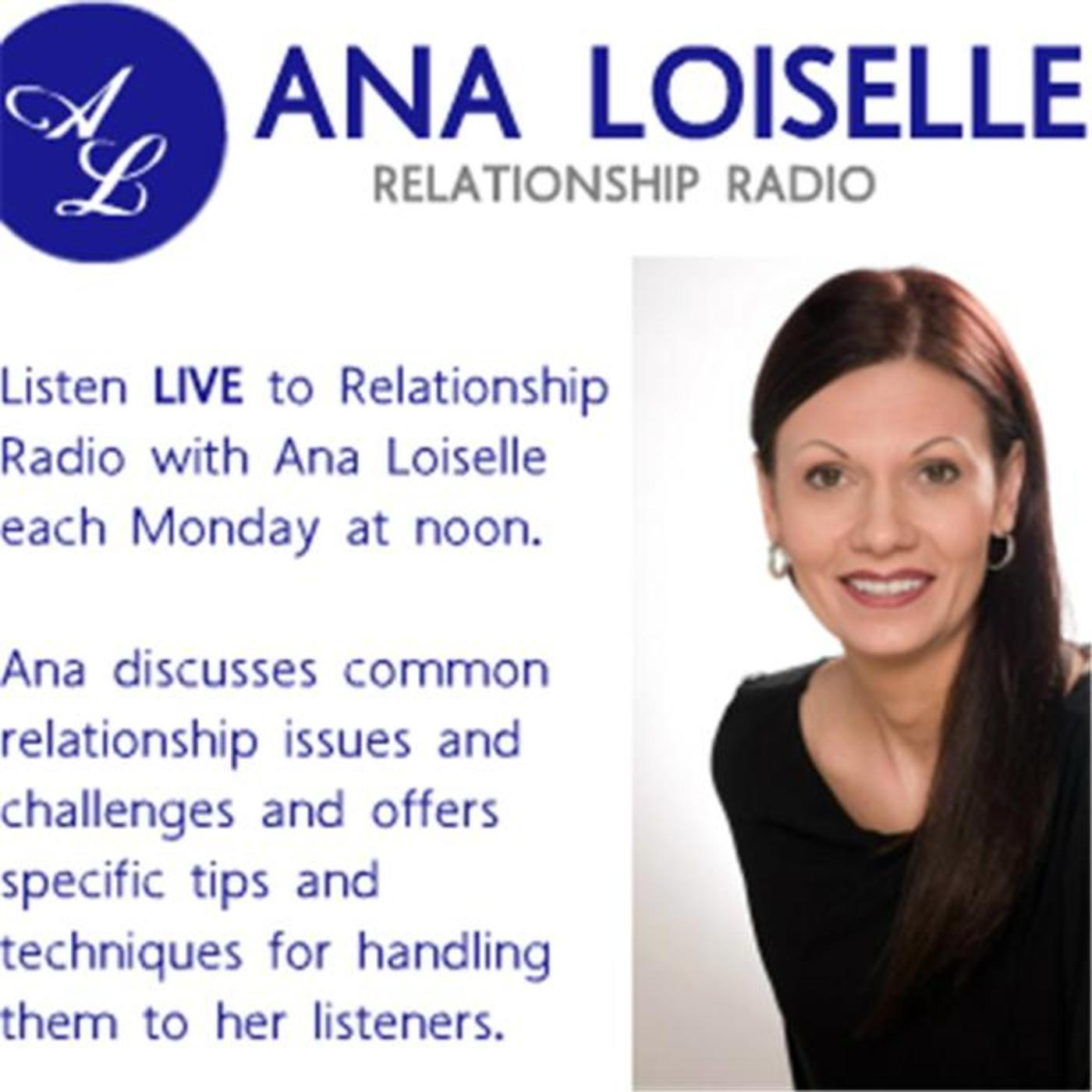 Relationship Radio with Ana Loiselle