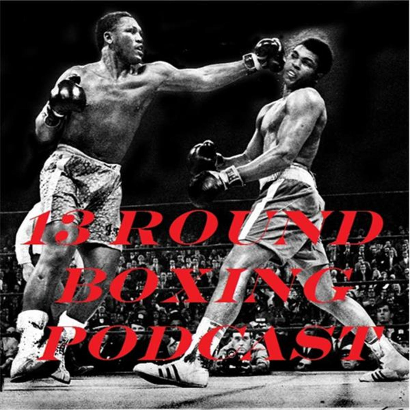 13th Round Boxing Podcast