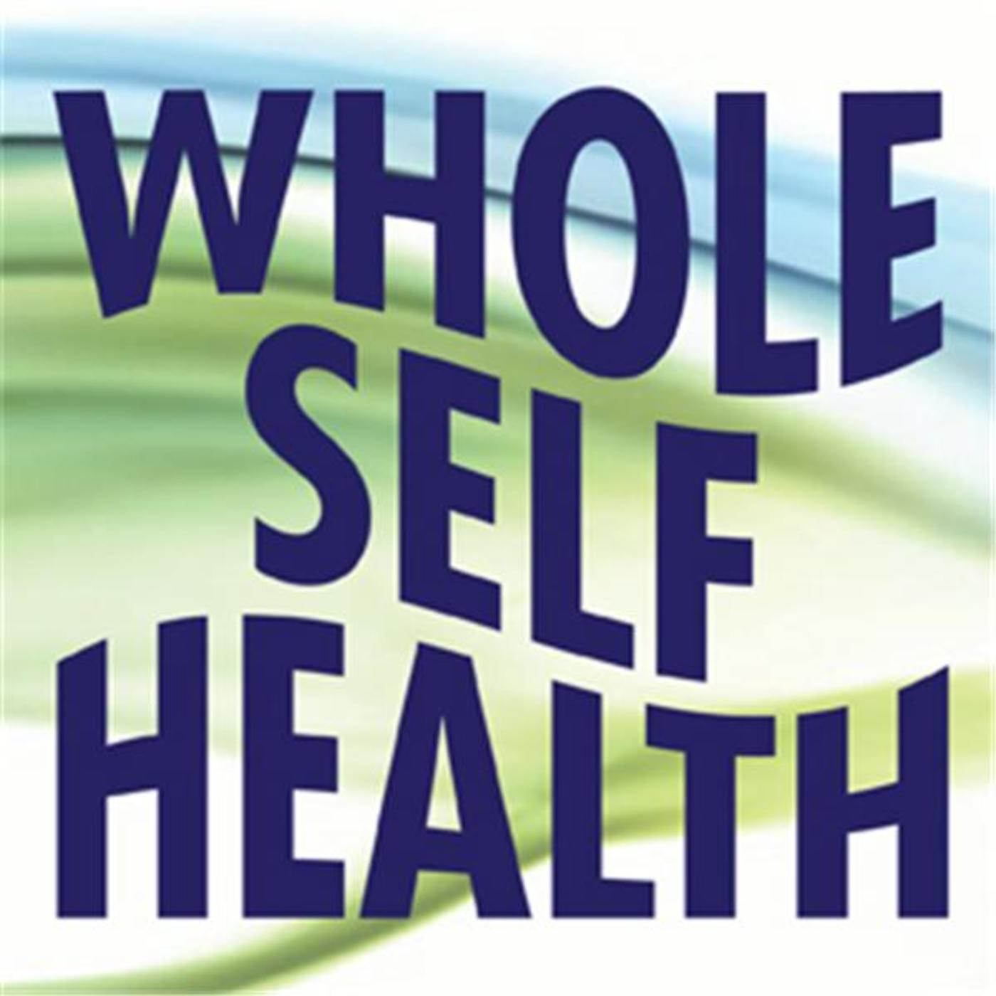 Whole Self Health Radio