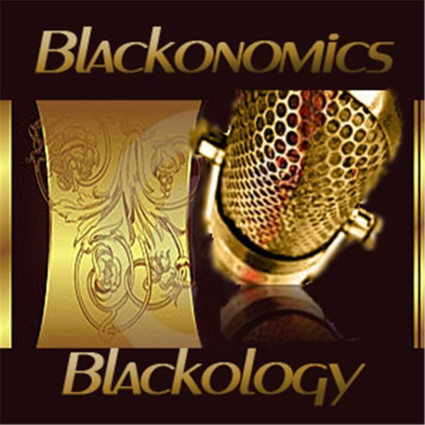 Blackonomics / Blackology