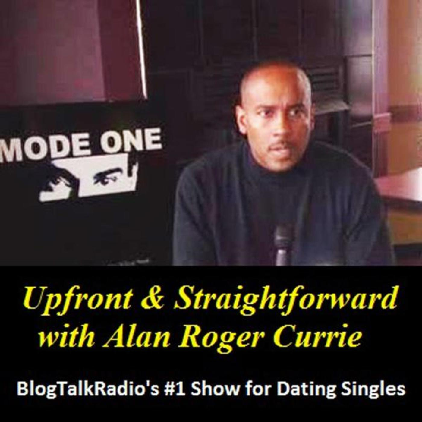 Upfront & Straightforward with Alan Roger Currie