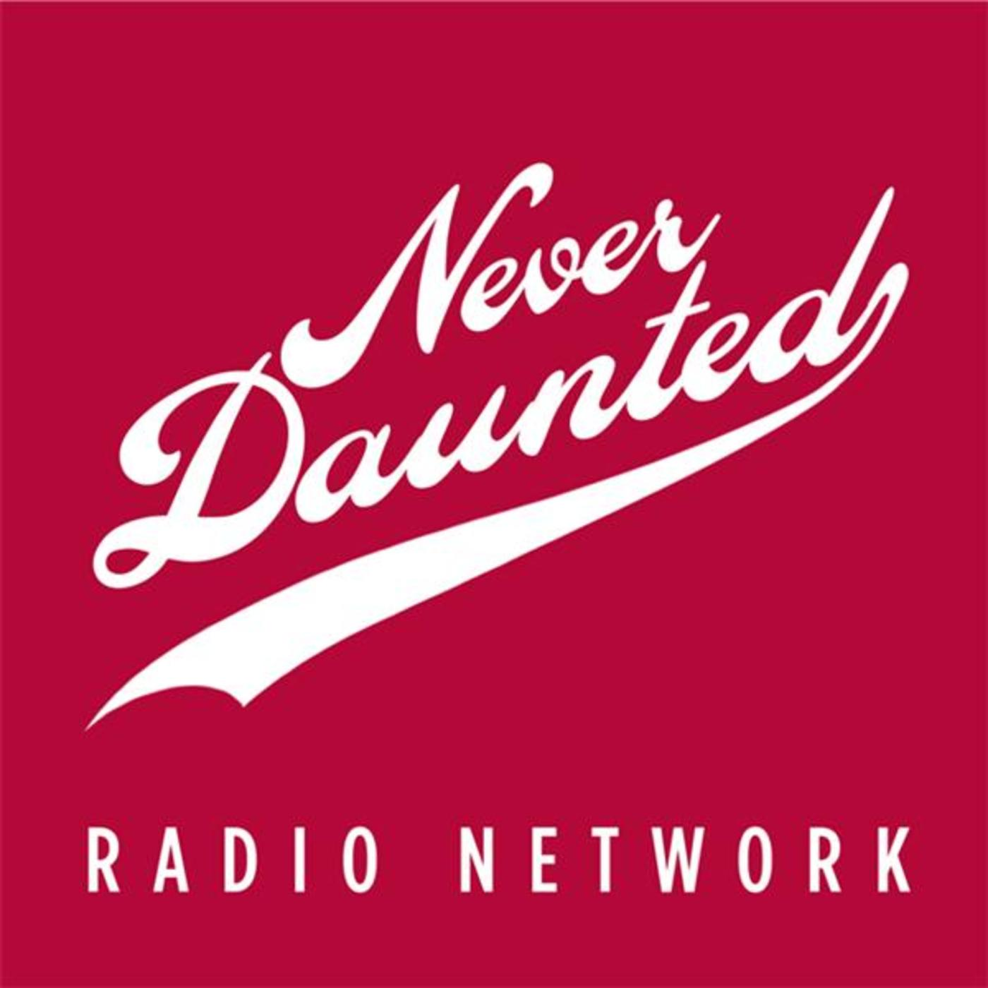 Never Daunted Radio Network