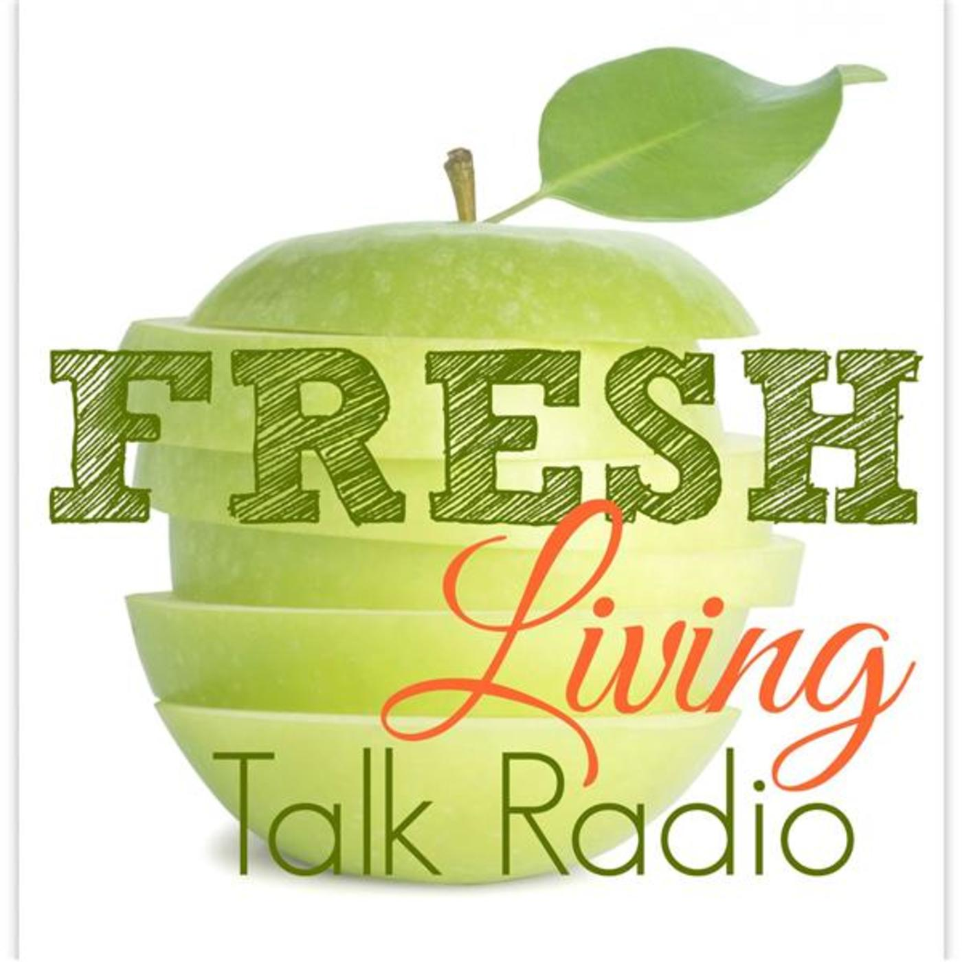 FRESH Living Talk Radio