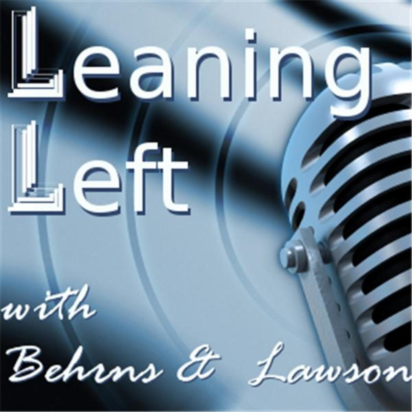 Leaning Left with Behrns and Lawson