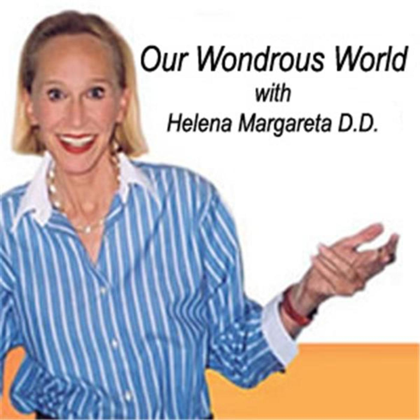 Our Wondrous World with Helena Margareta on Sedona Talk Radio