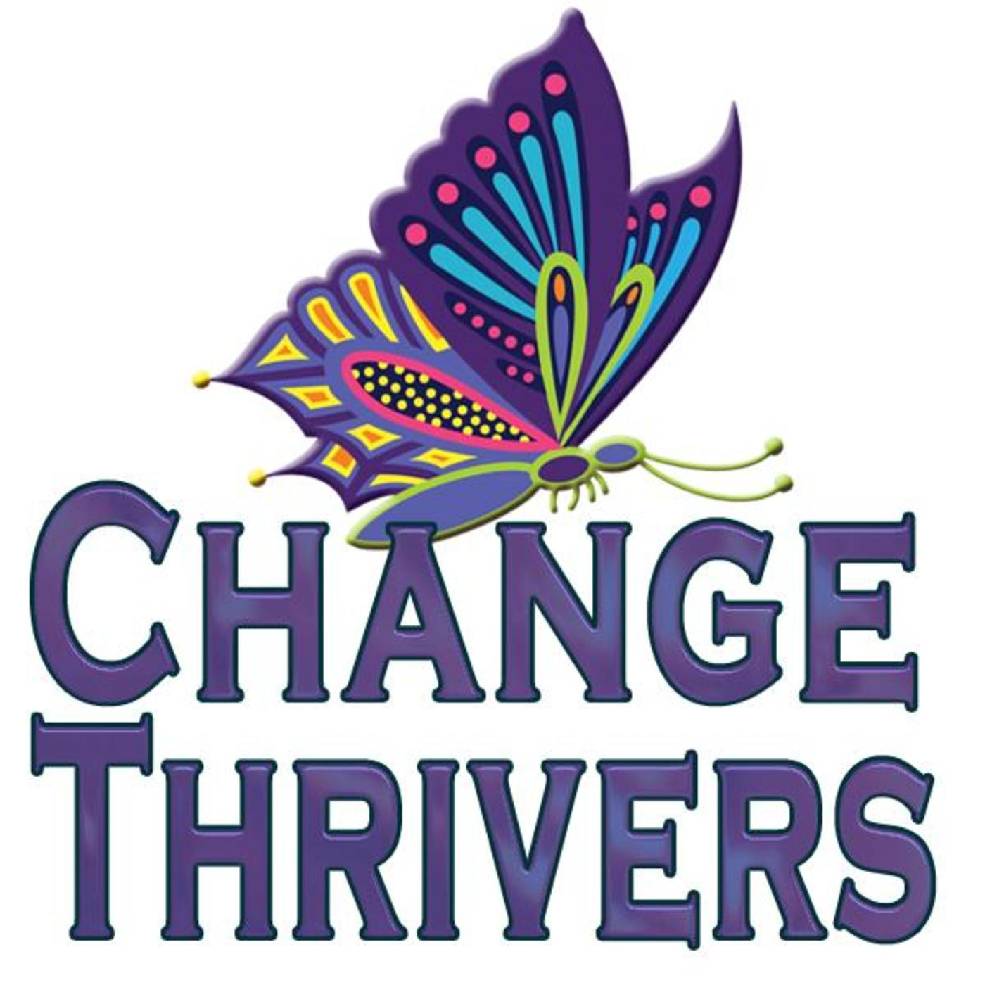 Change Thrivers Radio