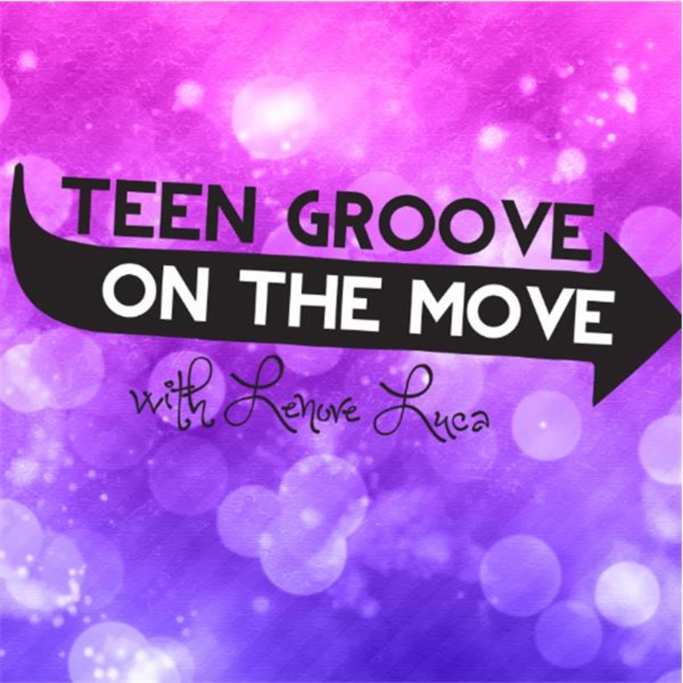 Teen Groove ~ On The Move