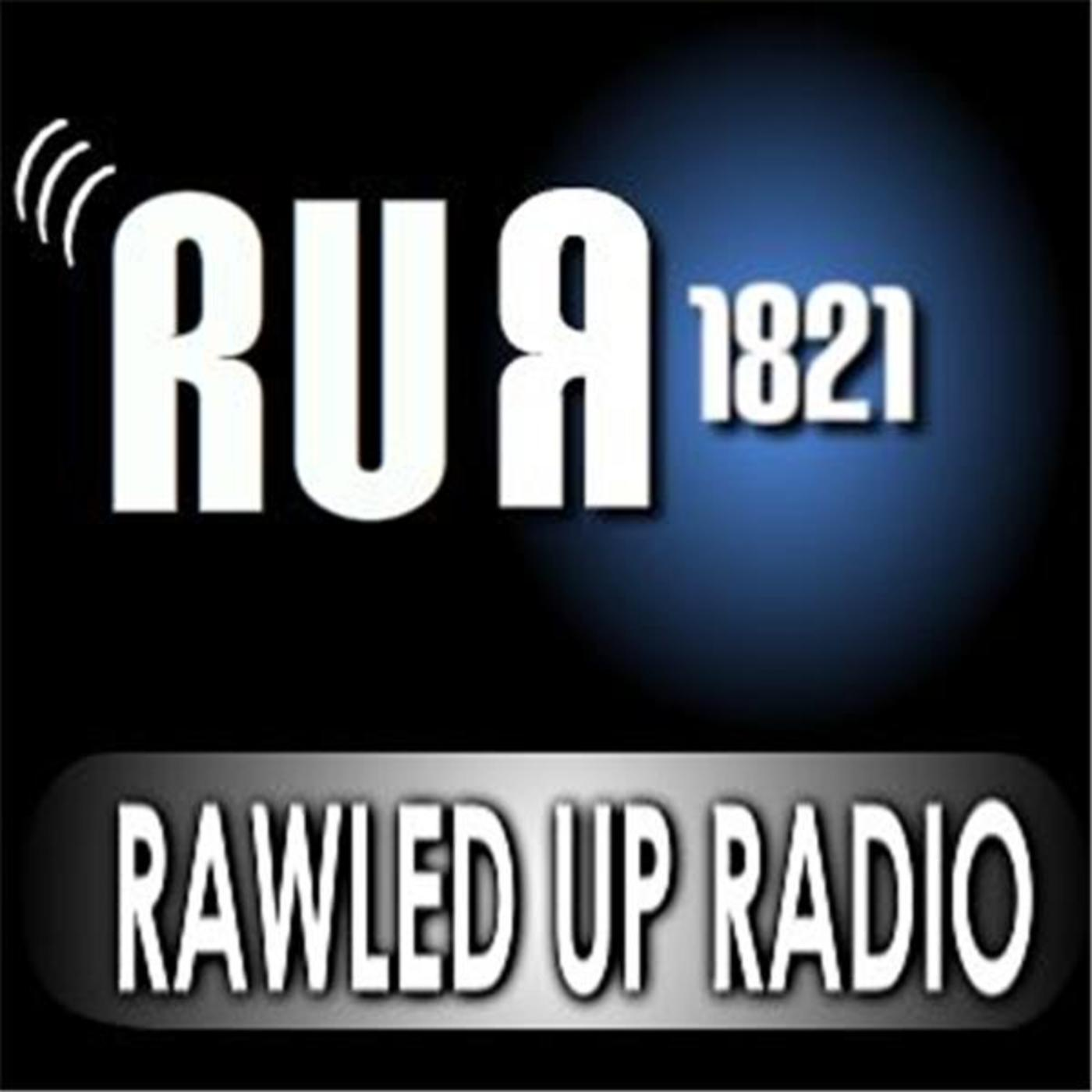 RAWLED UP RADIO