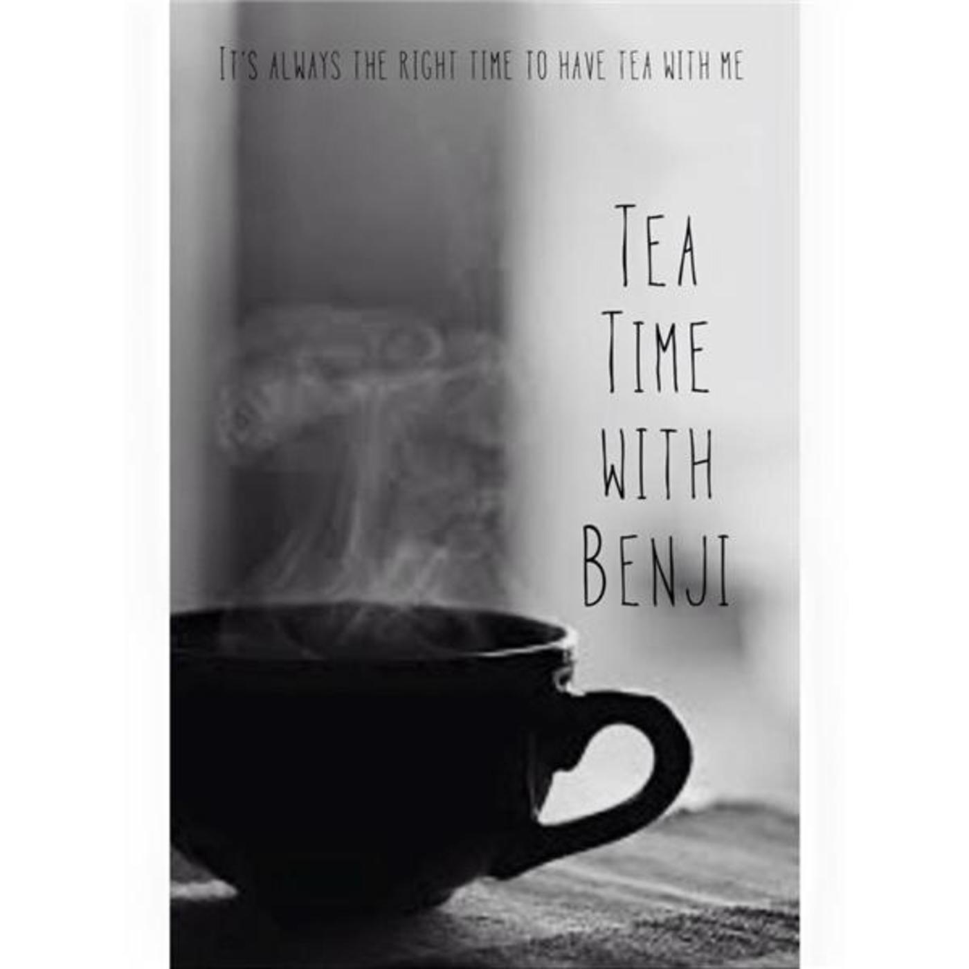 Tea Time with Benji