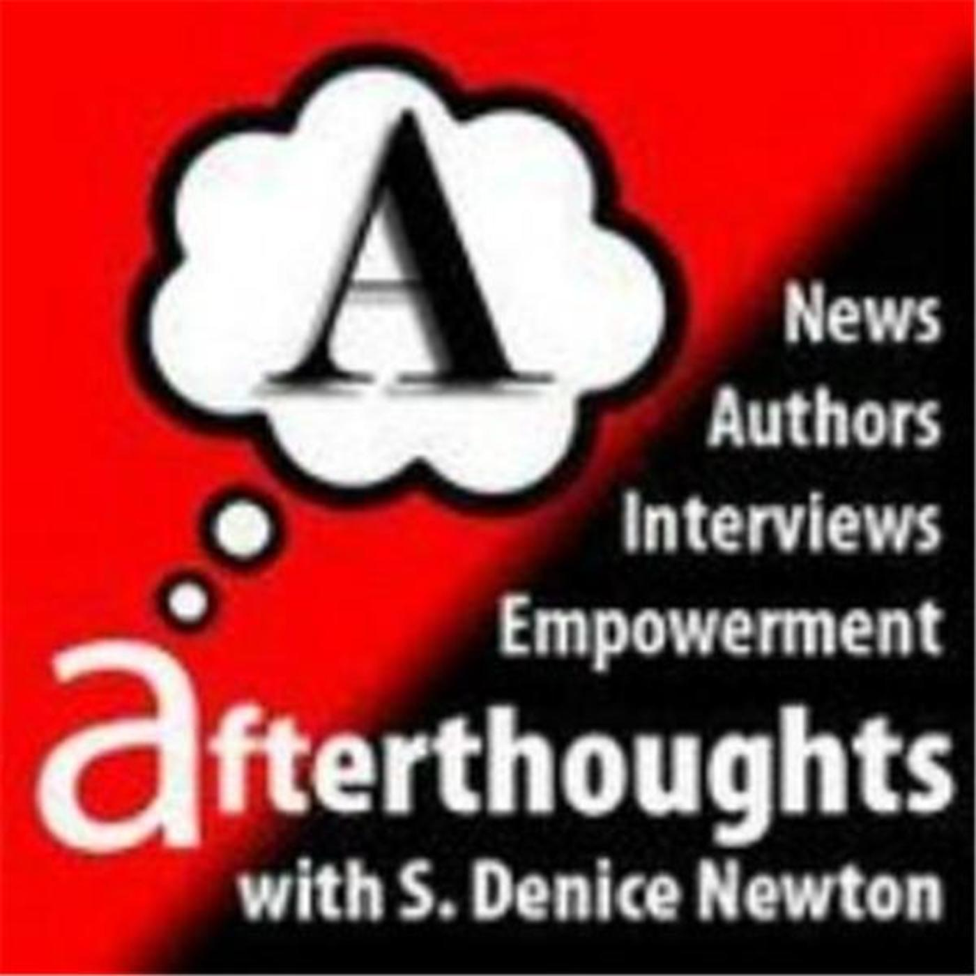 Afterthoughts With S. Denice Newton