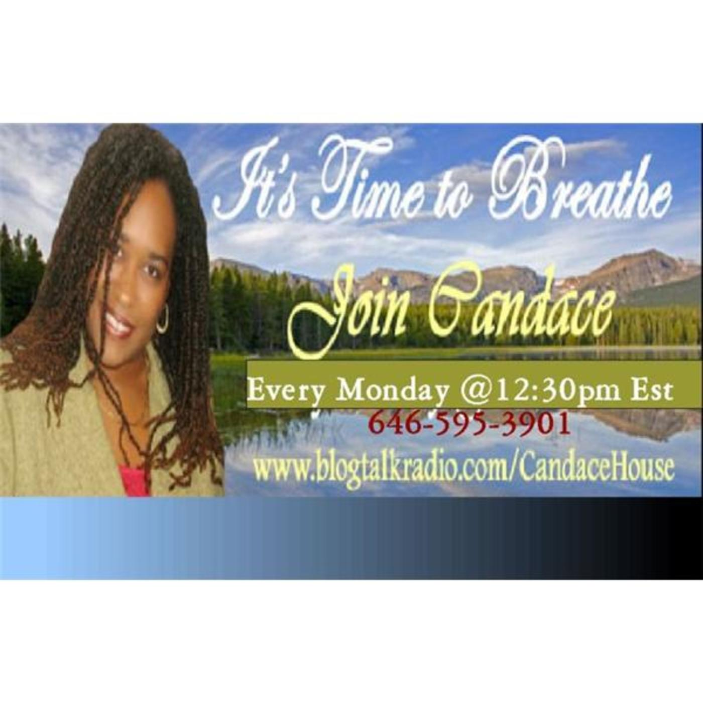It's Time To Breathe Talk Radio with Dr. Candace House
