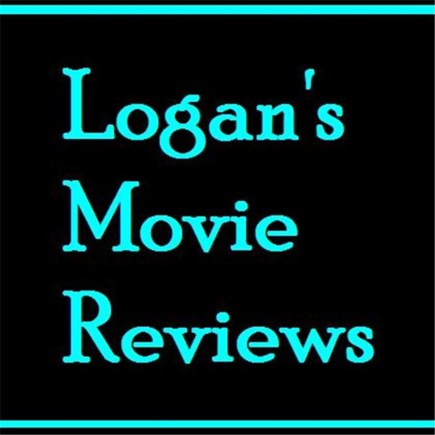 Logan's Movie Reviews