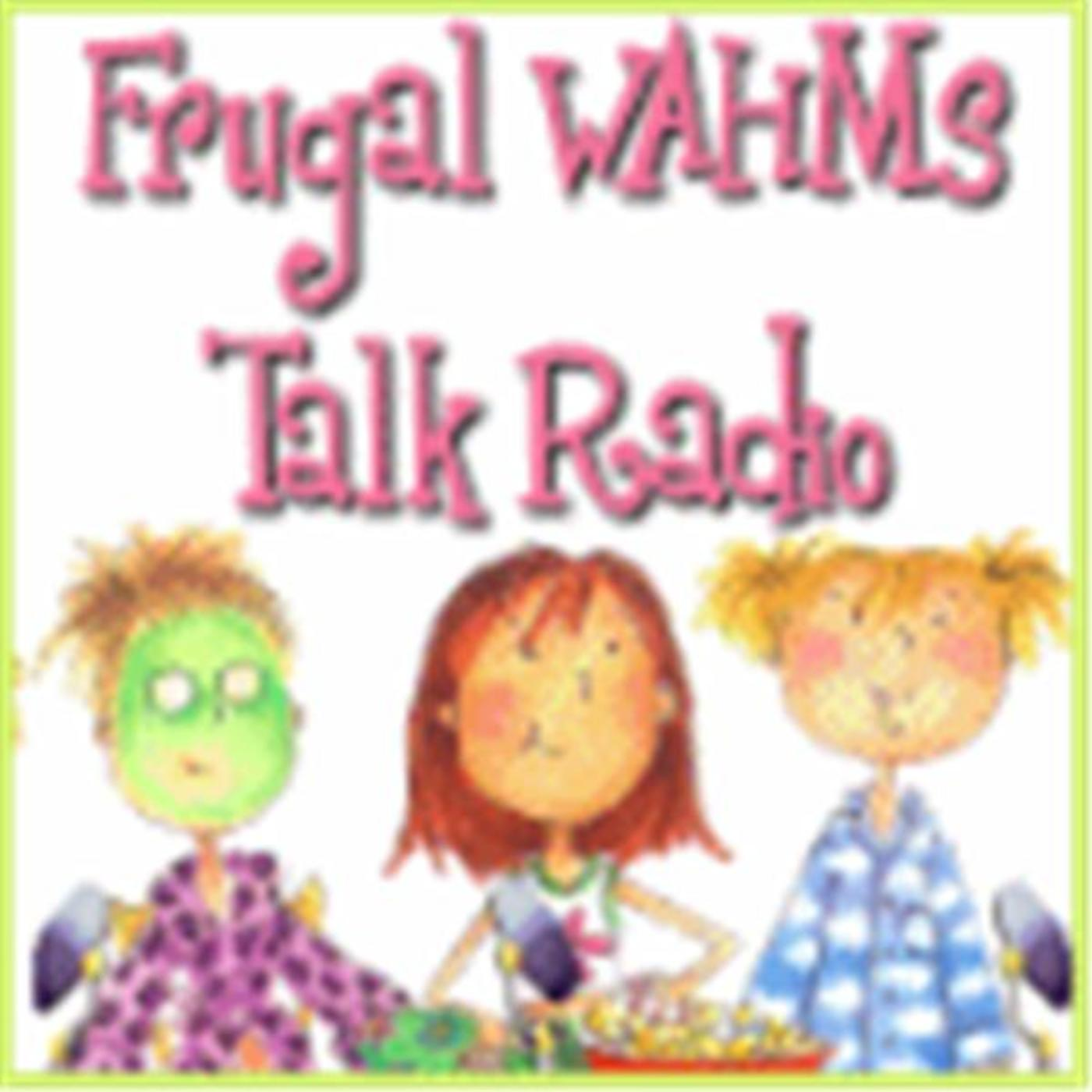 Frugal WAHM Talk Radio