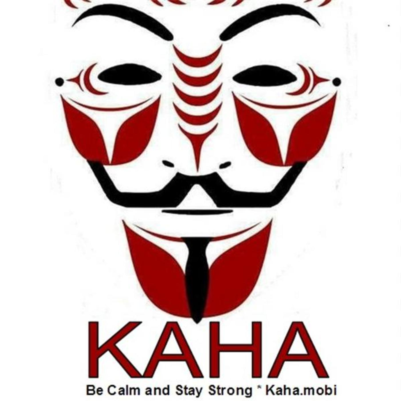 Kaha - Be Calm and Stay Strong!