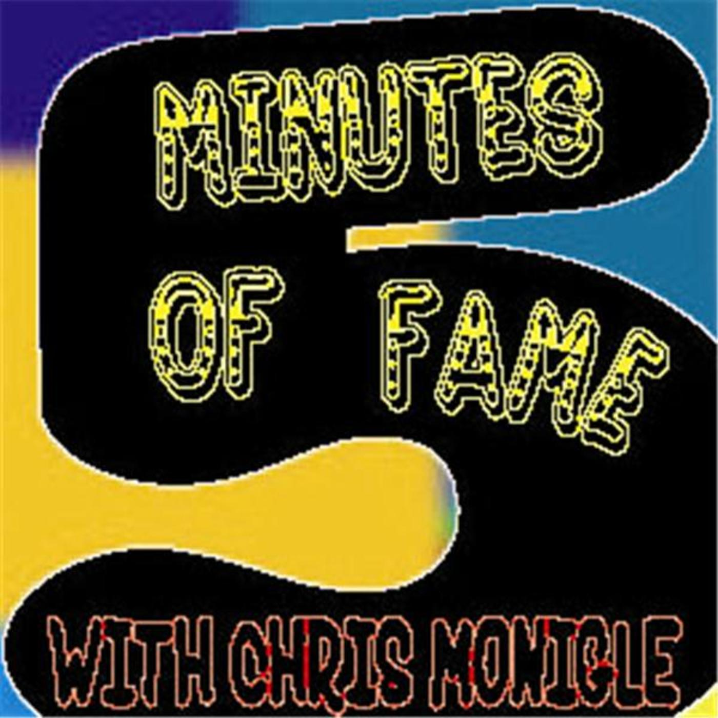 Five Minutes of Fame with Chris Monigle