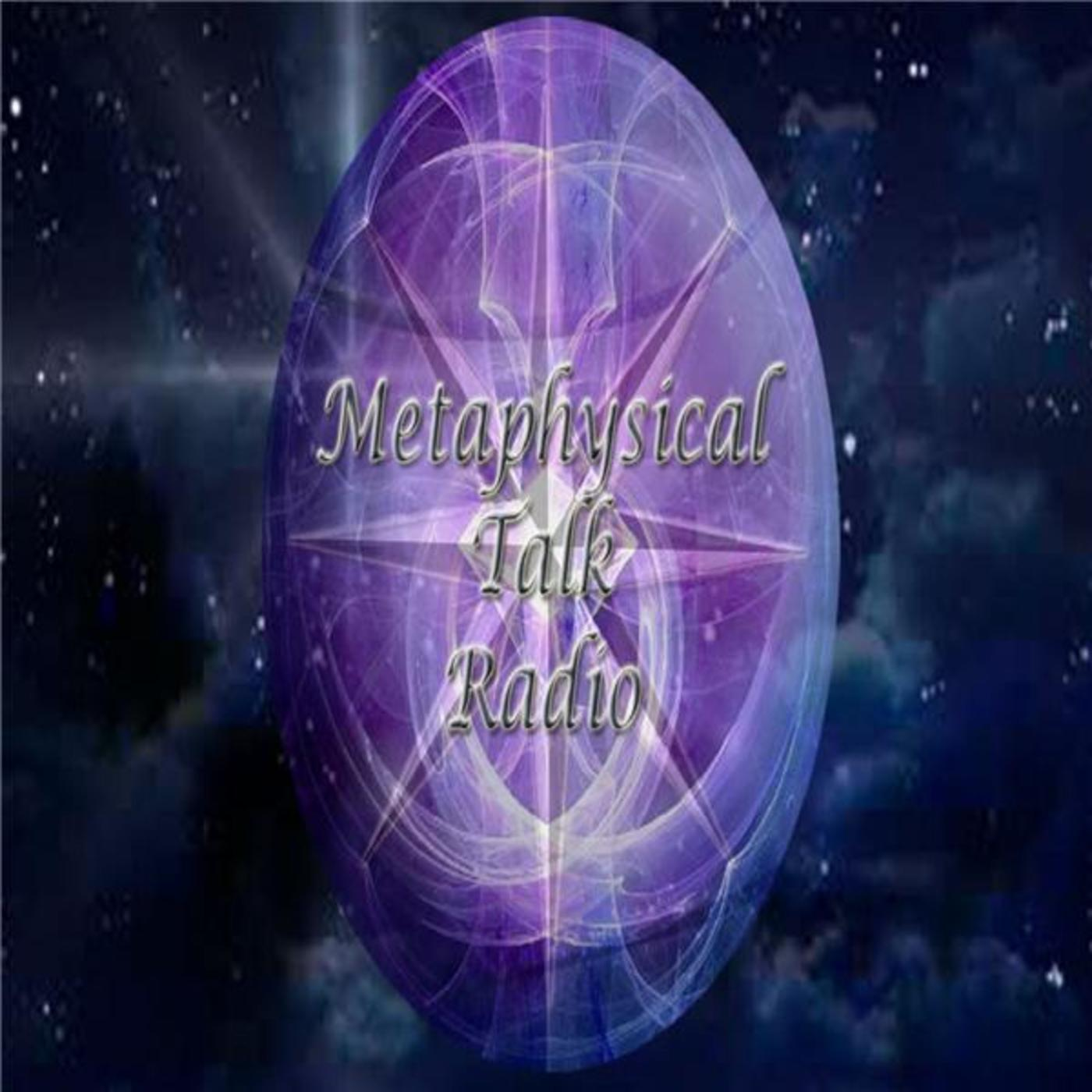 Metaphysical Talk Radio