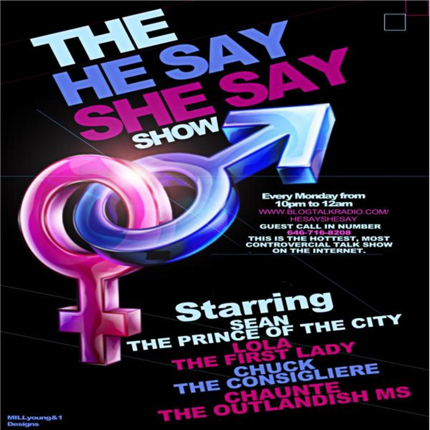 The He Say, She Say Show
