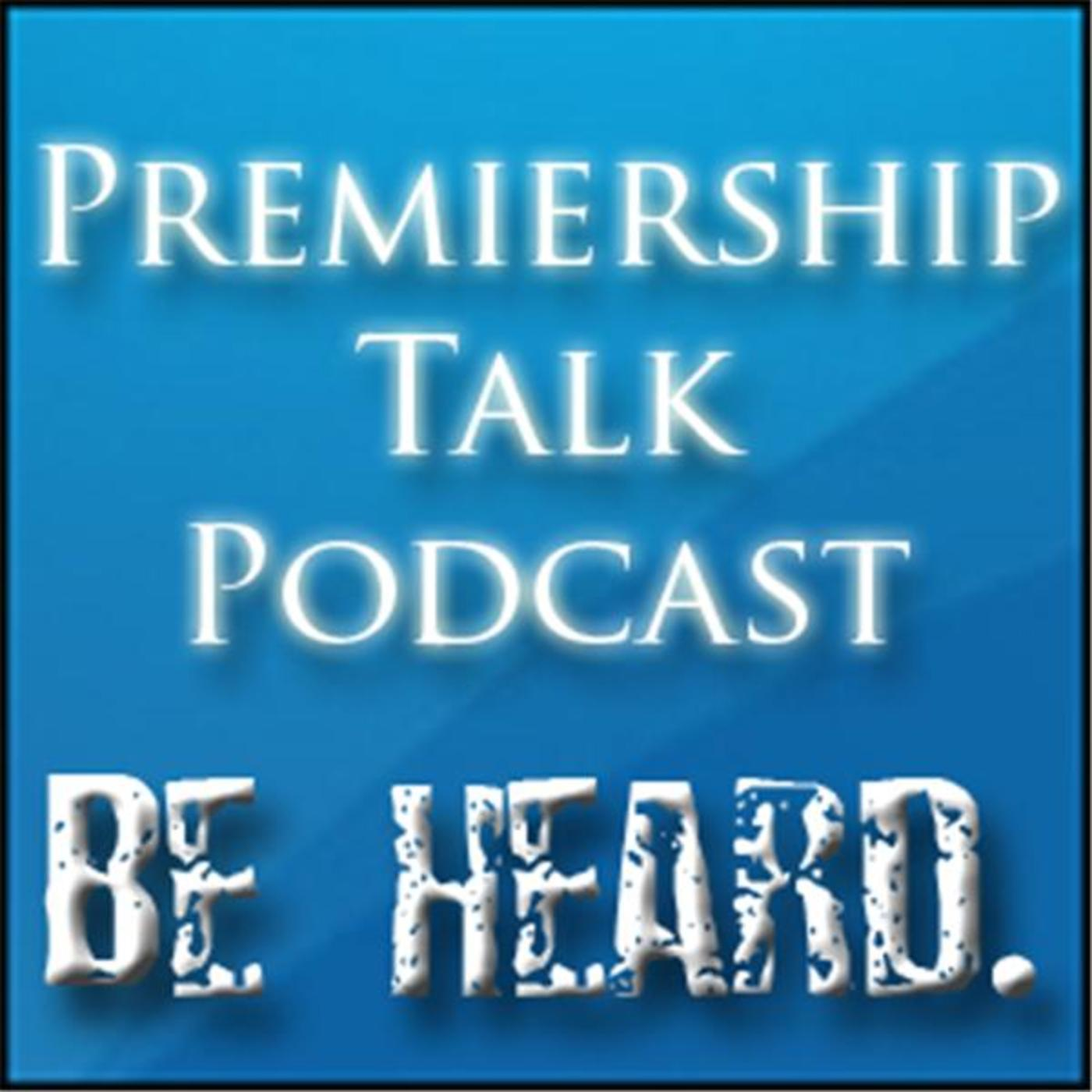 Premiership Talk Podcast