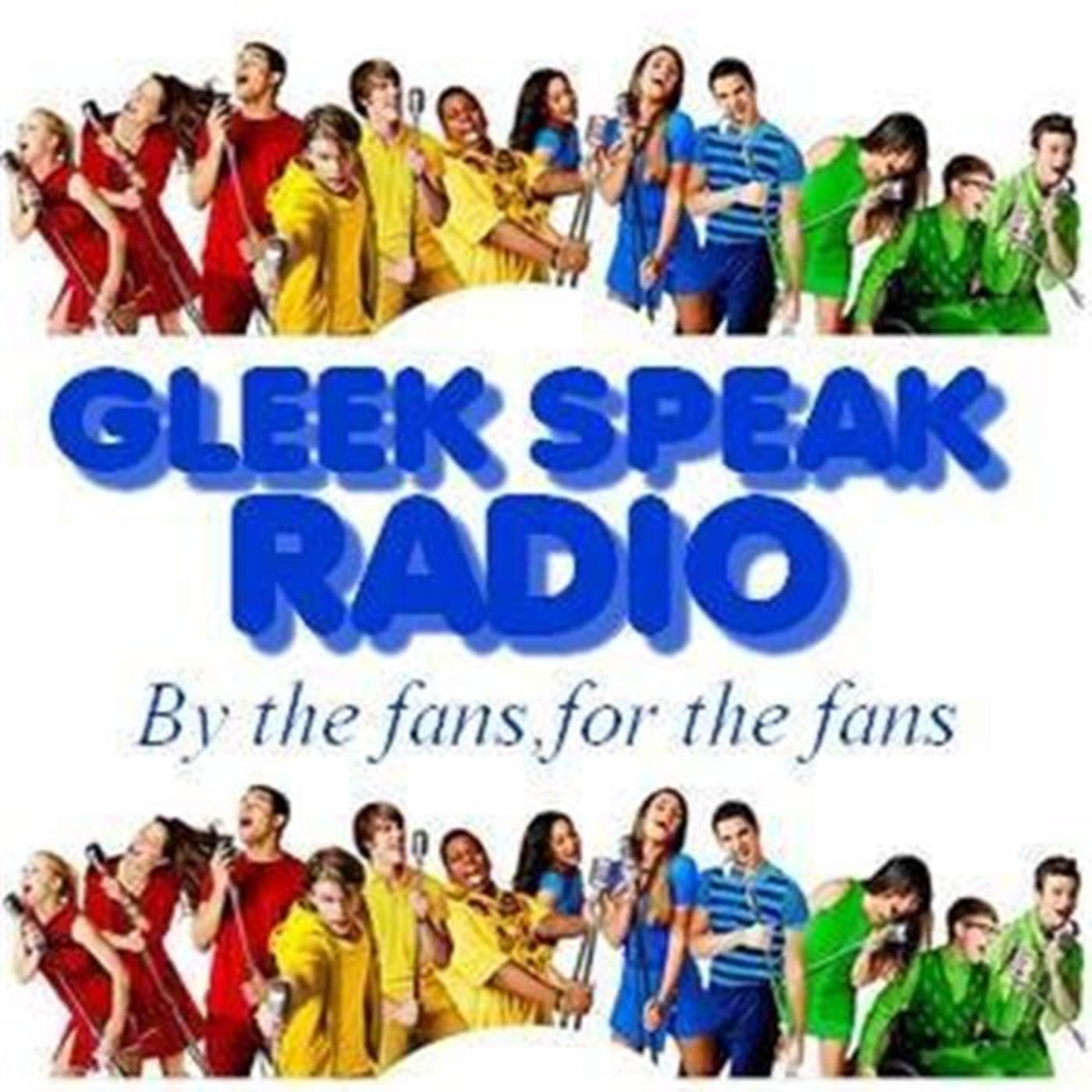 Gleek Speak Radio aka Glee Radio
