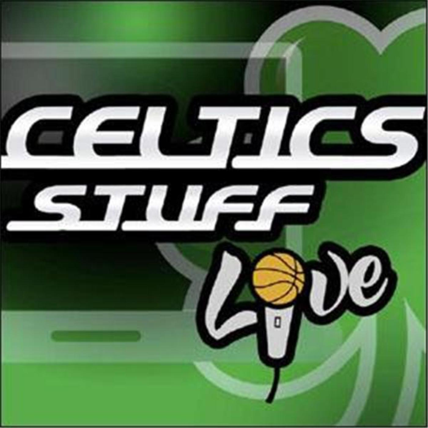Celtics Stuff Live | Powered by CLNS Radio