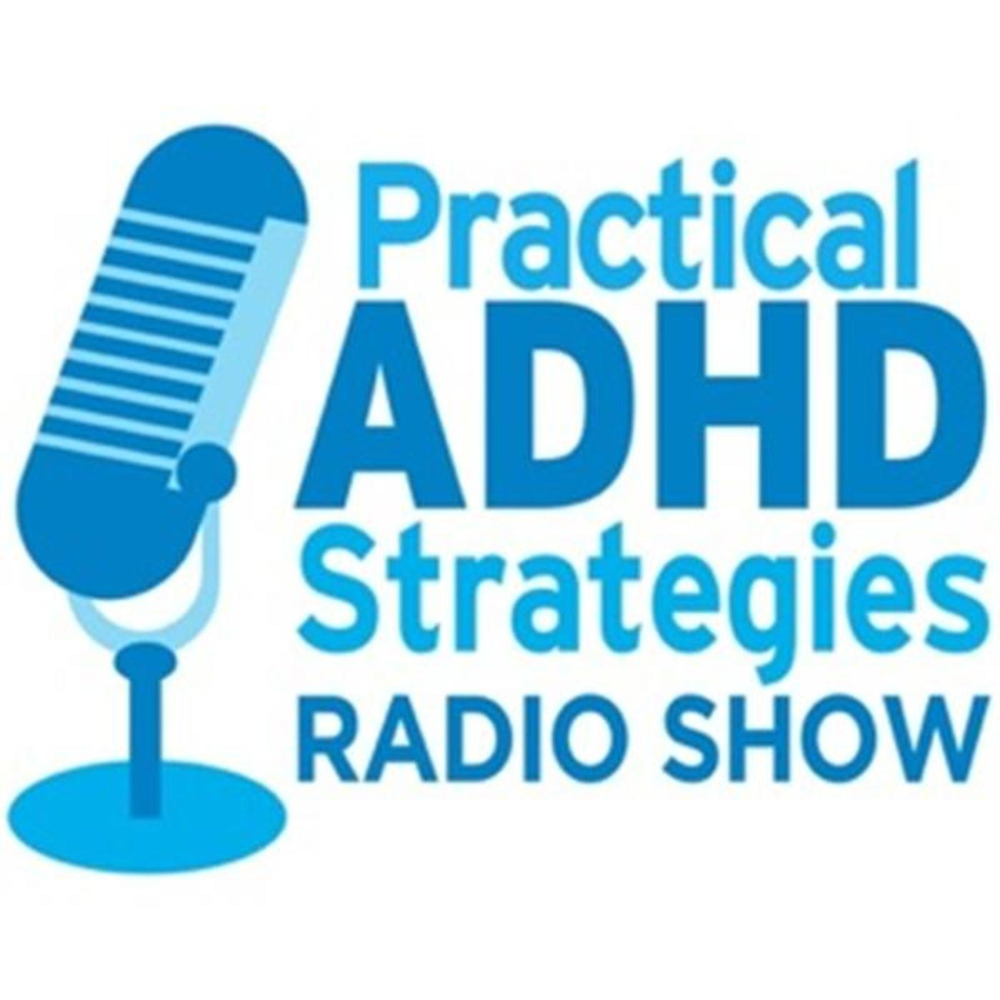 Practical ADHD Strategies