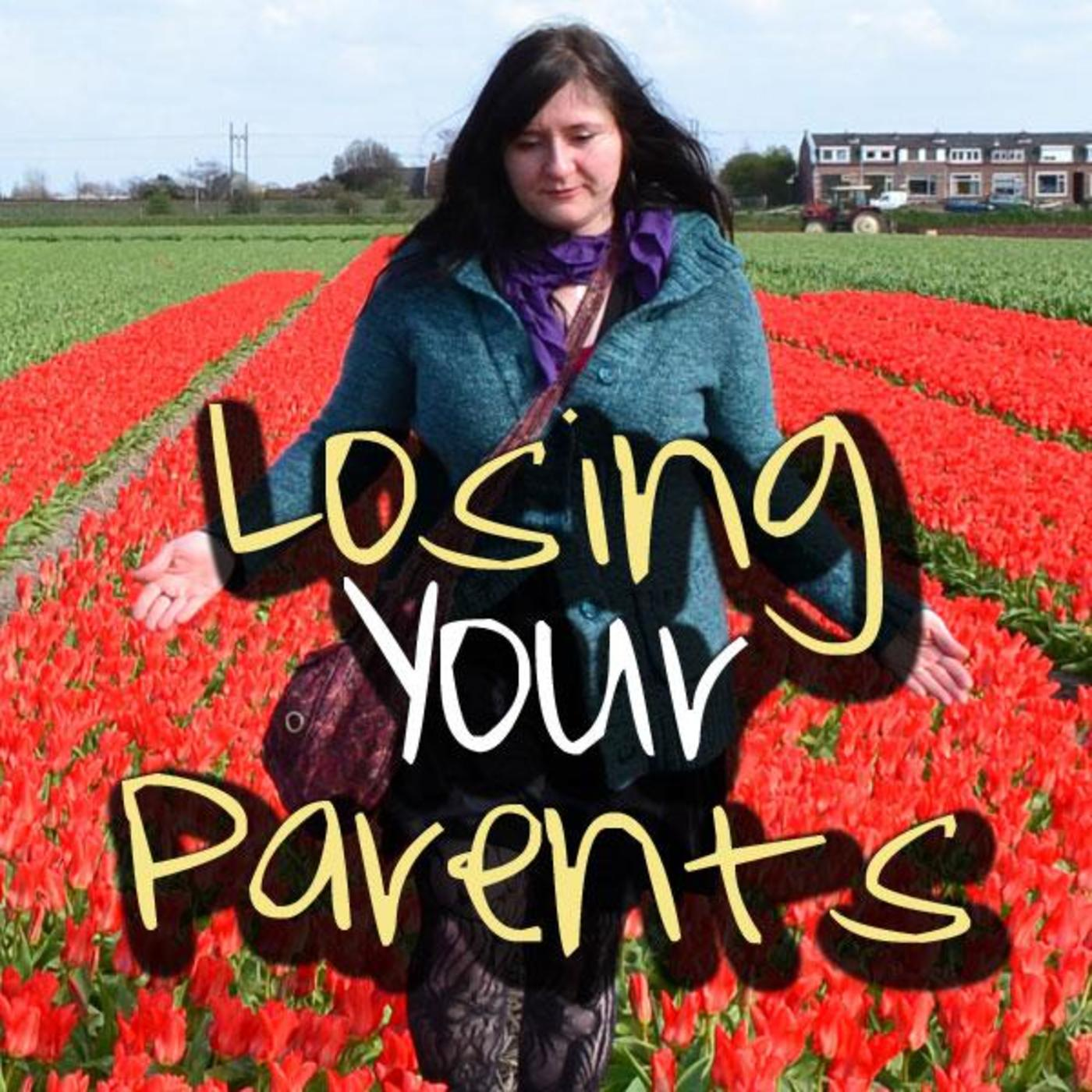 Losing Your Parents