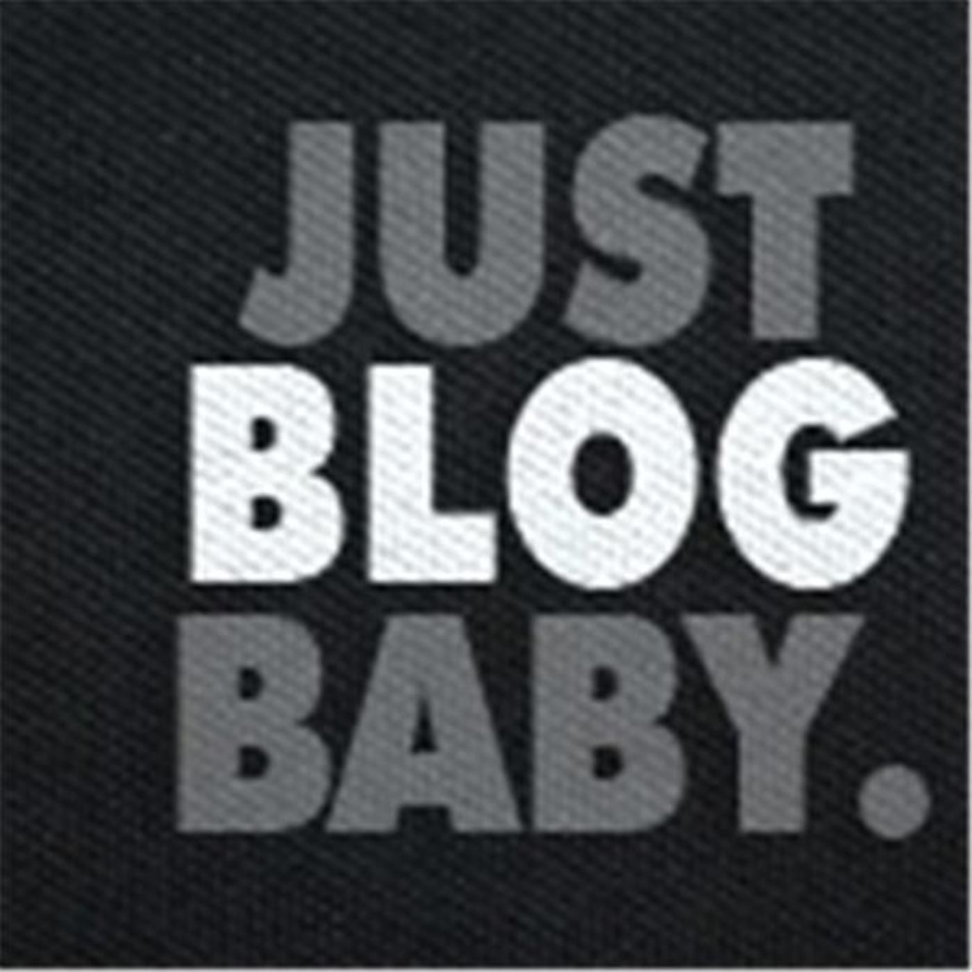 Just Blog Baby Podcast