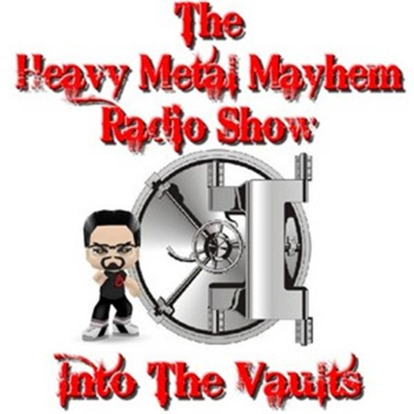 Into The Vaults With Heavy Metal Mayhem