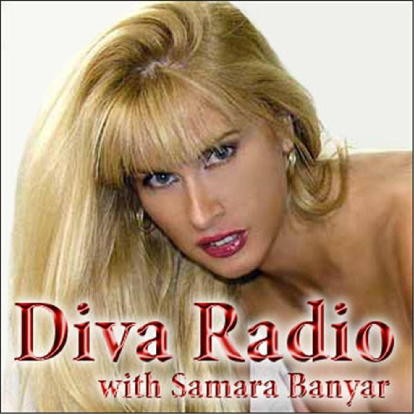 Diva Radio, with Samara Banyar