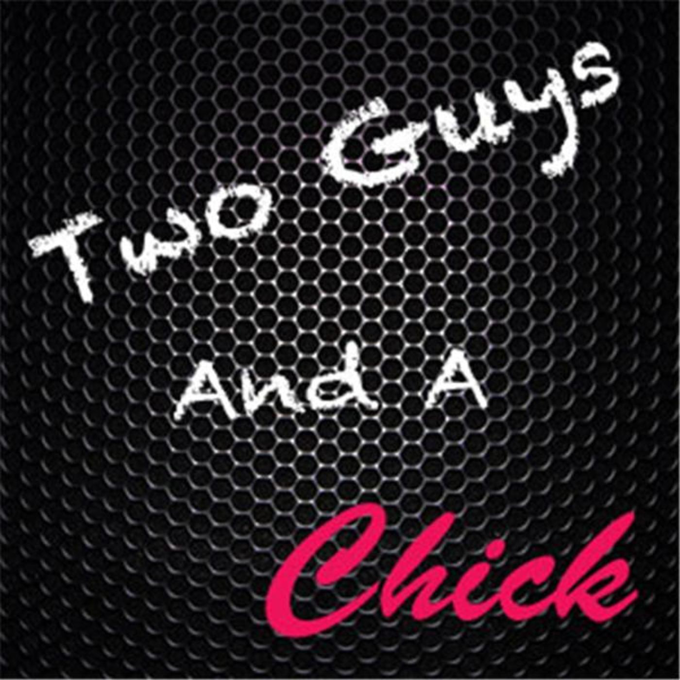 Two Guys and a Chick Podcast Network