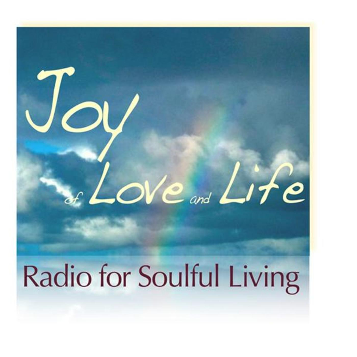 Joy of Love and Life