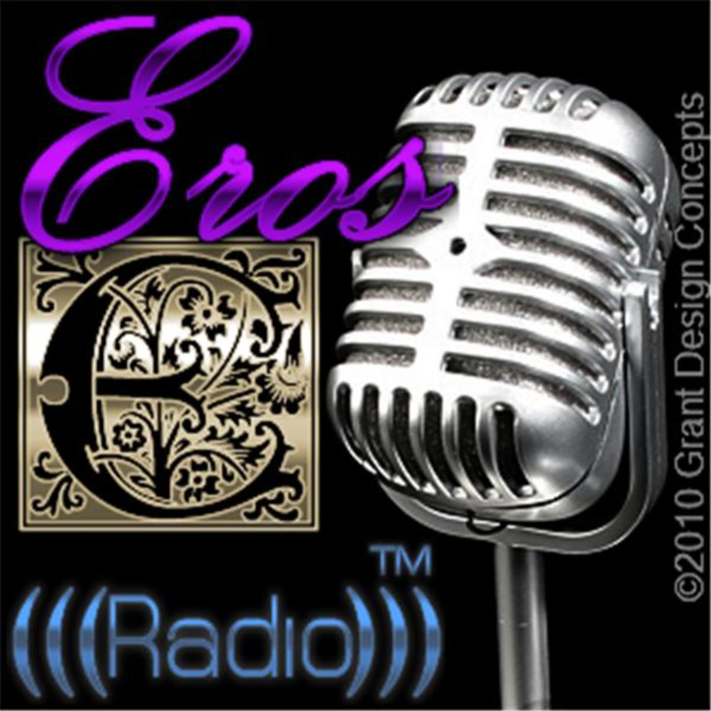 Eros Radio™: Improve Your Relationships in 15 Minutes!