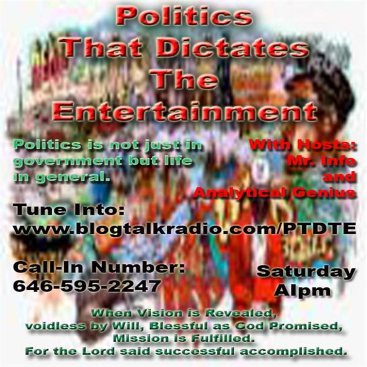 Politics That DictatesThe Entertainment