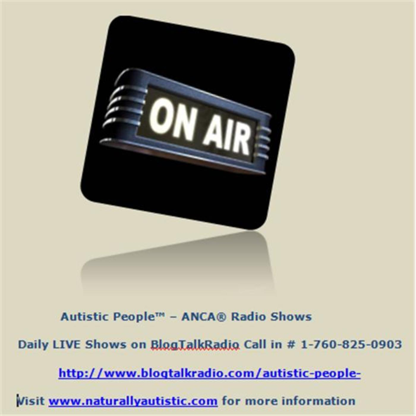 ANCA Radio Shows, Autistic People
