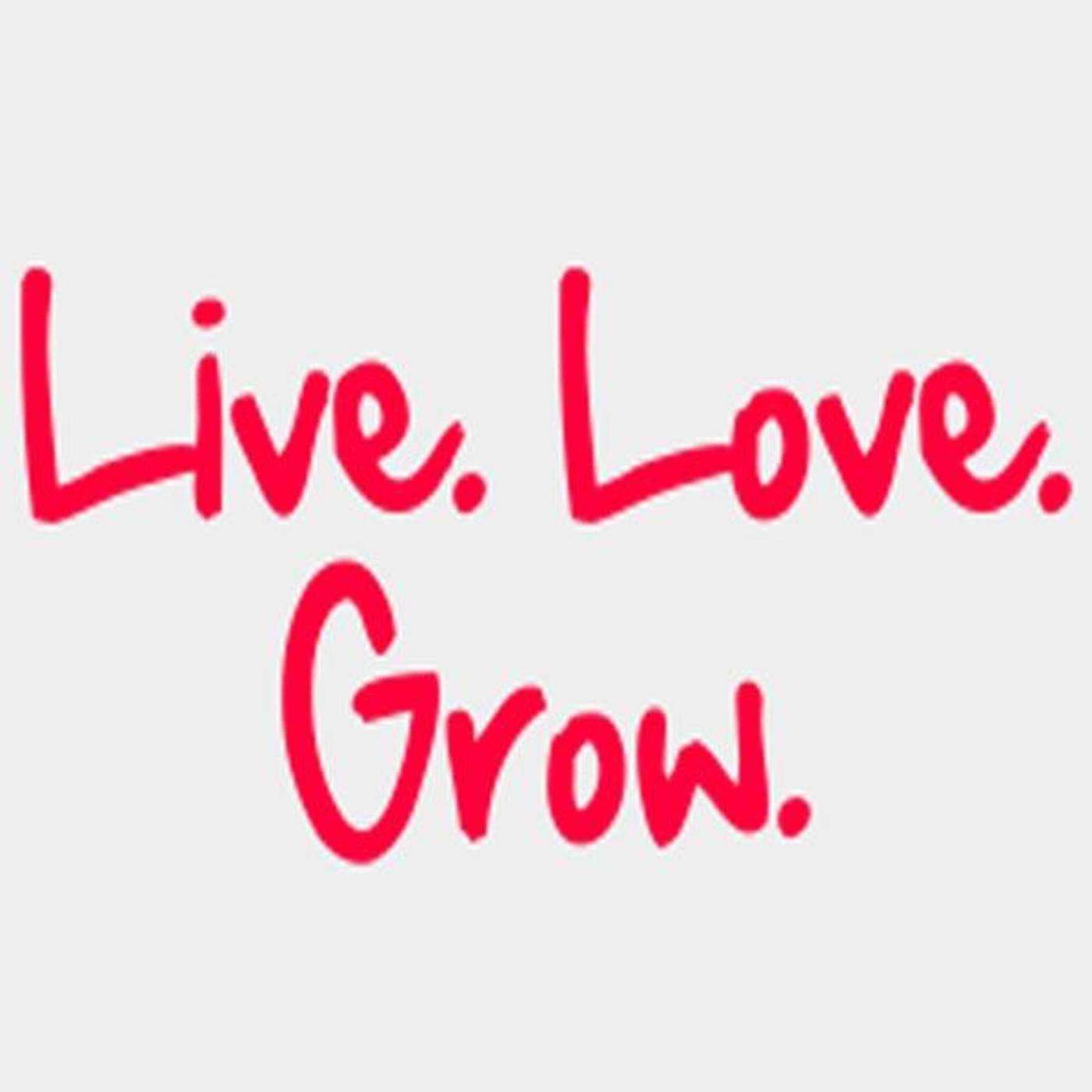 Live. Love. Grow. With Erika Nicole Finn