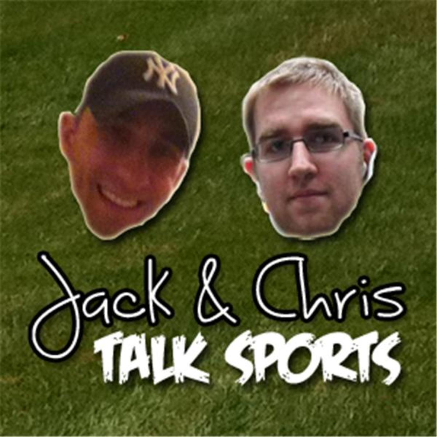 Jack and Chris Talk Sports