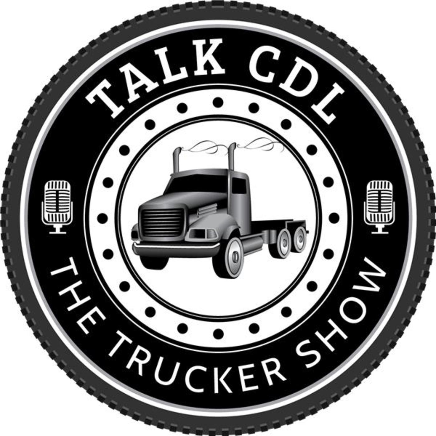 Talk CDL - The Trucker Show