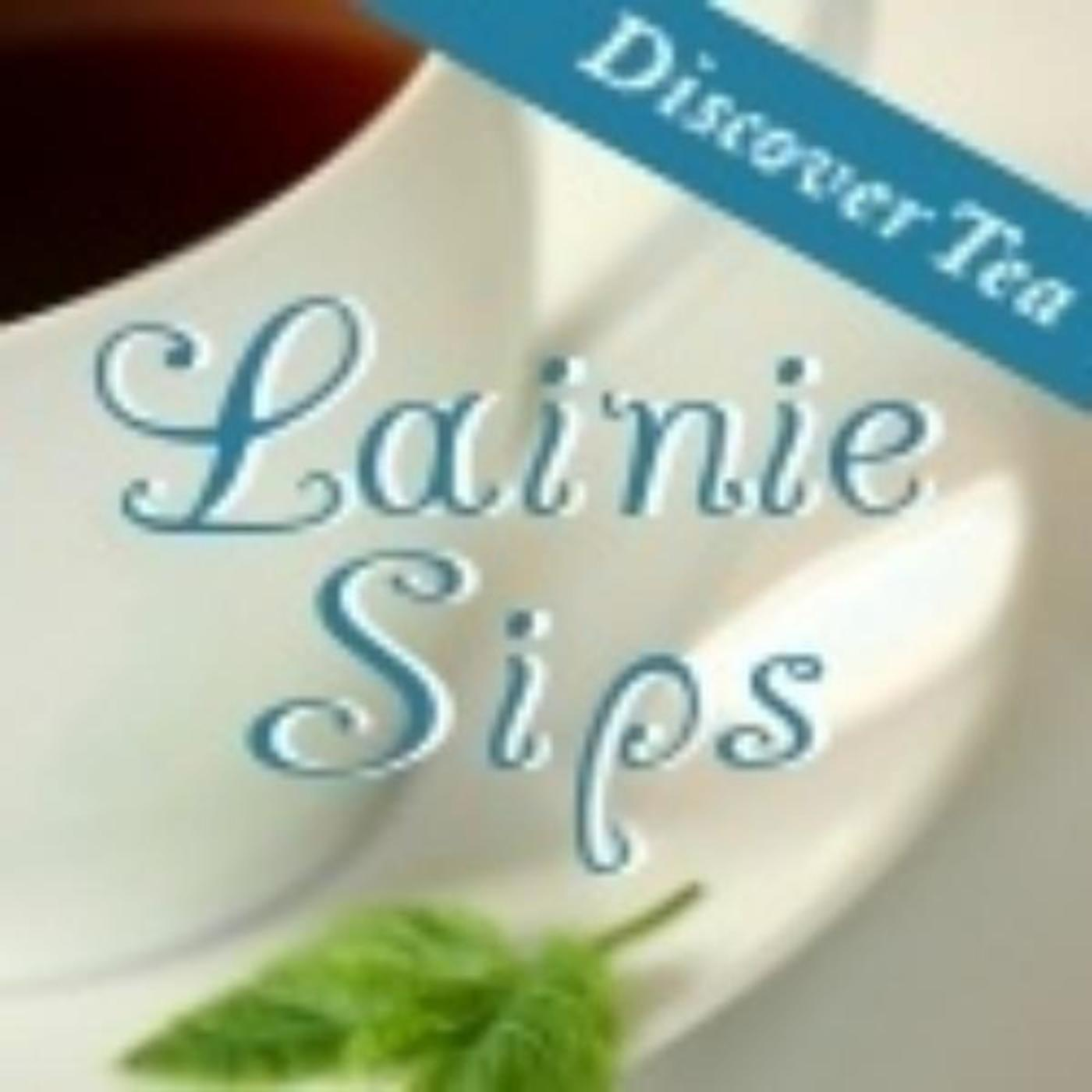 Lainie Sips: A Tea Podcast