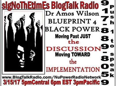 Sign o the times blogtalk radio implementing the blueprint4black sign o the times blogtalk radio implementing the blueprint4black power 0315 by nu power radio network motivation podcasts malvernweather Gallery
