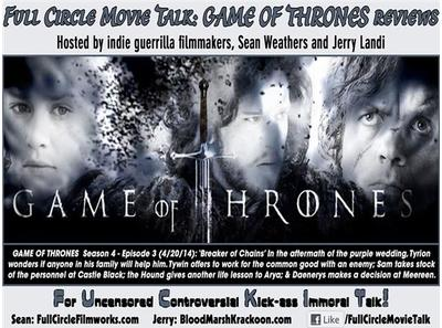 Full Circle Movie Talk Game Of Thrones S Breaker Of Chains Review 04 20 By Sean Weathers Movies Podcasts