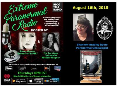 Extreme Paranormal Radio Presents: Shannon Bradley Byers, Paranormal Genealogy
